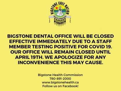 BIGSTONE DENTAL OFFICE WILL BE CLOSED